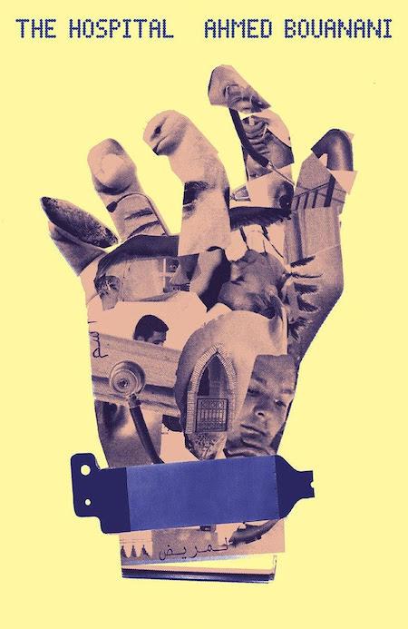 Ahmed Bouanani, <em>The Hospital</em>, design by Oliver Munday (New Directions)