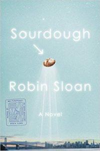 robin sloan sourdough