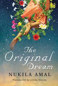 Nukila Amal, The Original Dream,