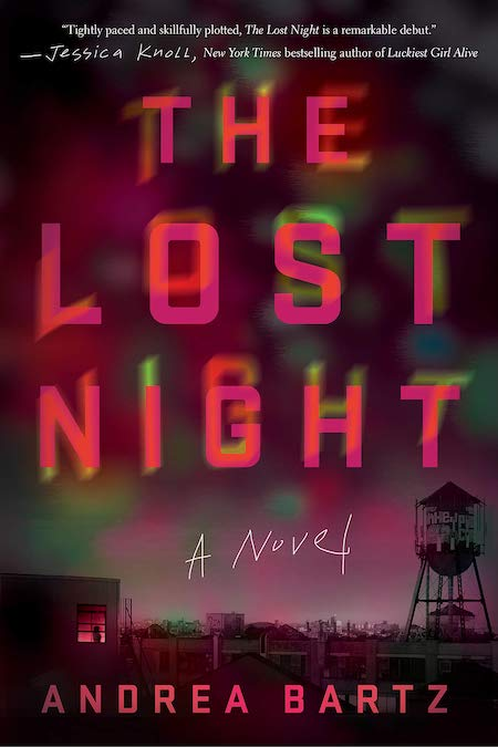 Andrea Bartz,The Lost Night, Crown; design byElena Giavaldi (February 26, 2019)
