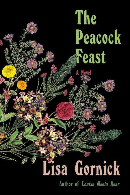 Lisa Gornick, <em>The Peacock Feast</em>, FSG; design by Na Kim (February 5, 2019)