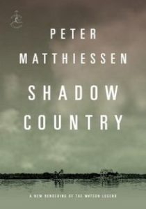 Peter Matthiessen, Shadow Country