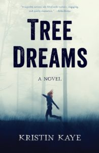 Kristin Kaye, Tree Dreams