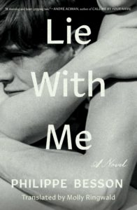 Philippe Besson, tr. Molly Ringwald,Lie With Me