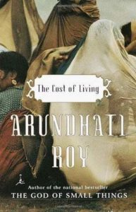 Arundhati Roy, The Cost of Living
