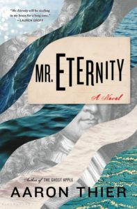 Aaron Thier, Mr. Eternity