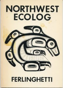 Lawrence Ferlinghetti, Northwest Ecolog
