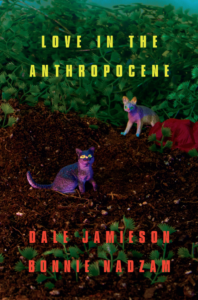 Bonnie Nadzam and Dale Jamieson, Love in the Anthropocene