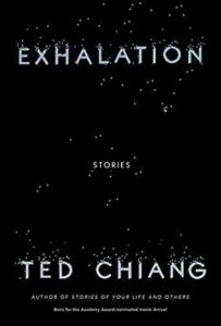 Ted Chiang,Exhalation