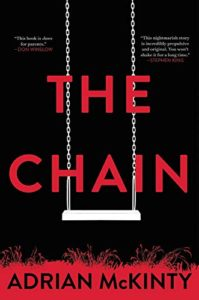 Adrian McKinty, The Chain