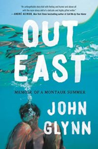 John Glynn, Out East