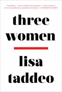 Lisa Taddeo, Three Women