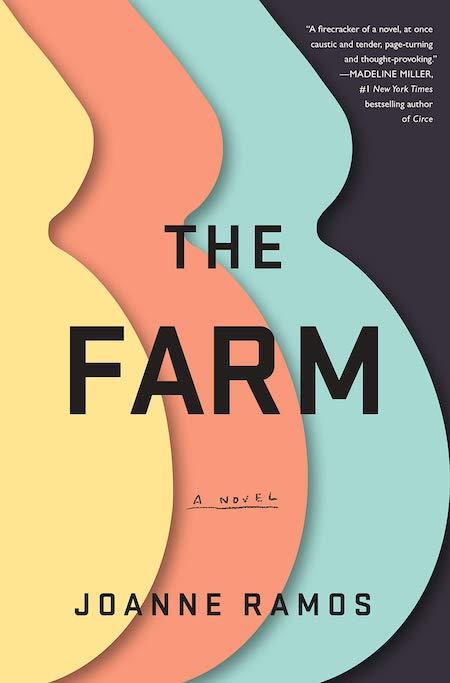 Joanne Ramos, <em>The Farm</em>, design by Lynn Buckley (Random House, May 7)