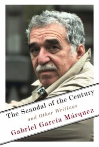 Gabriel García Márquez, The Scandal of the Century