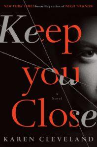 Karen Cleveland, Keep You Close