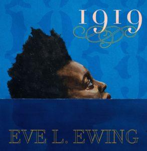 Eve Ewing, 1919