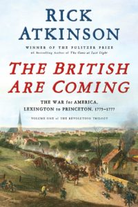 Rick Atkinson, The British Are Coming