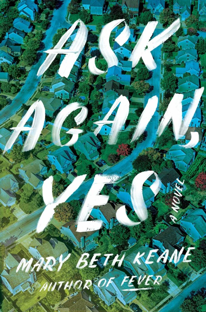 Mary Beth Keane, Ask Again, Yes