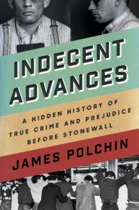 James Polchin, Indecent Advances