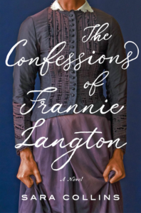 Sara Collins, The Confessions of Frannie Langton (Harper)