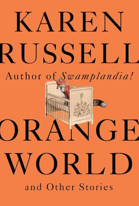 Karen Russell, <em>Orange World</em>, design by John Gall (Knopf, May 14)