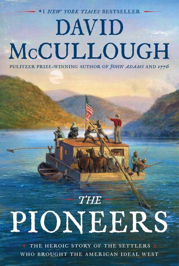 the pioneers_david mccullough