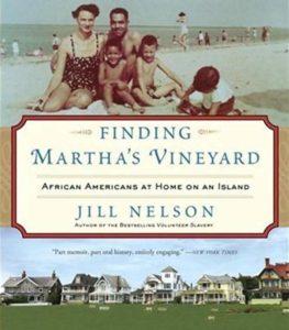 Jill Nelson, Finding Martha's Vineyard