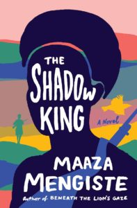 Maaze Mengiste, The Shadow King