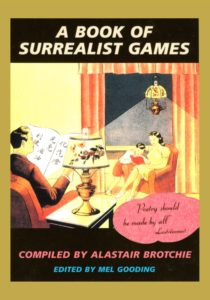 Alastair Brotchie and Mel Gooding, eds., A Book of Surrealist Games