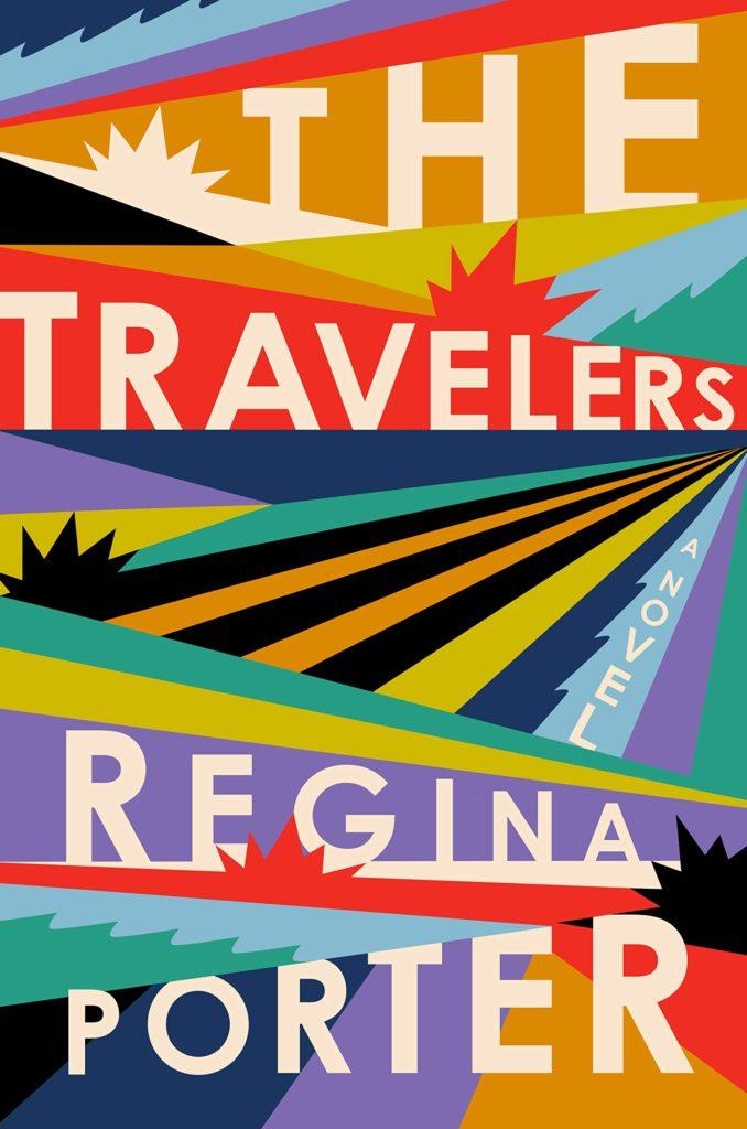 Regina Porter, The Travelers