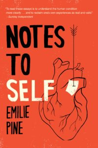 Emilie Pine, Notes to Self (Dial Press)