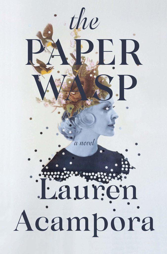 Lauren Acampora, The Paper Wasp