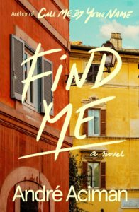 André Aciman, Find Me