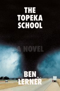 Ben Lerner, The Topeka School