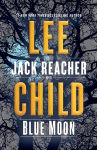 Lee Child, Blue Moon