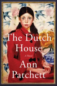 Ann Patchett, The Dutch House