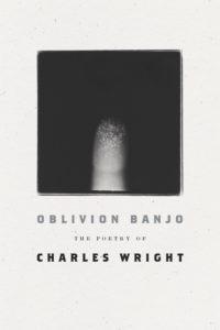 Charles Wright, Oblivion Banjo