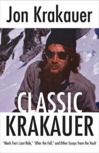 Jon Krakauer, Classic Krakauer