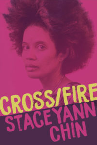 Staceyann Chin, Crossfire