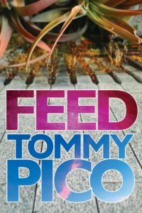 Tommy Pico, Feed