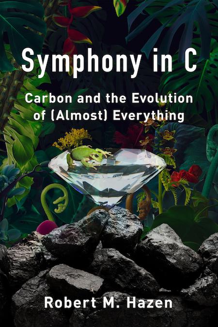 Robert M. Hazen, <em>Symphony in C</em>; design by Jaya Miceli, art direction by Ingsu Liu (W. W. Norton, June 11)