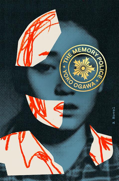 Yoko Ogawa, tr. Stephen Snyder, The Memory Police
