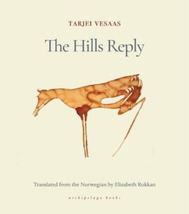 Tarjei Vesaas, tr. Elizabeth Rokkan, The Hills Reply