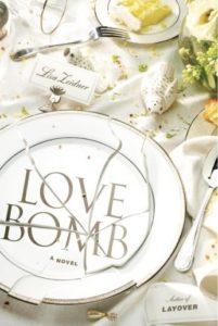 Lisa Zeidner, Love Bomb