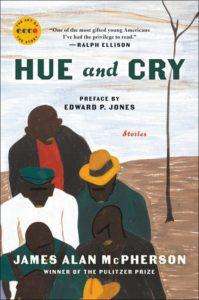 James Alan McPherson, Hue and Cry