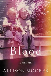 Allison Moorer, Blood: A Memoir