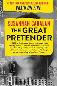 Susannah Cahalan, The Great Pretender