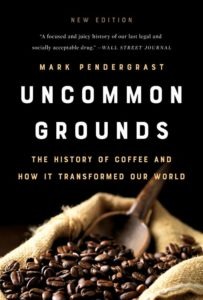 Mark Pendergrast, Uncommon Grounds