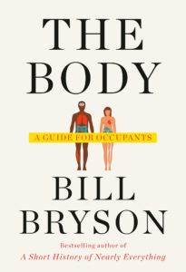 Bill Bryson, The Body: A Guide for Occupants