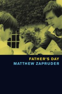 Matthew Zapruder, Father's Day